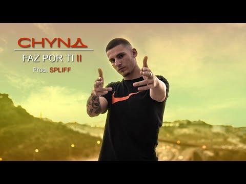CHYNA - Faz por ti II (Prod. Spliff)