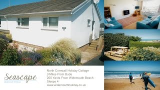 Seascape Holiday Cottage - Widemouth Bay nr Bude North Cornwall