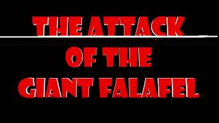 !GeRald! - The Attack of the Giant Falafel