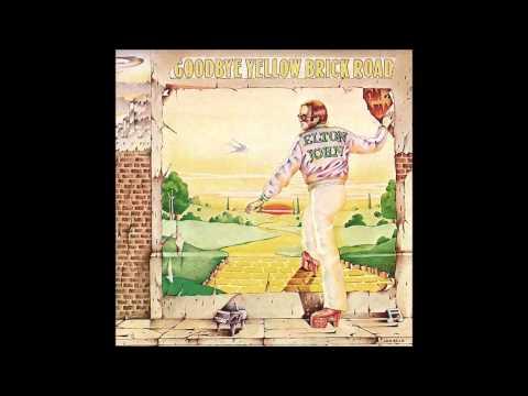 Good Bye Yellow Brick Road Elton John 1973 Original MP3