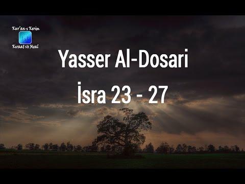 yasser-al-dosari-|-İsra-suresi-23---27-ve-meali-ᴴᴰ
