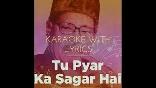 TU PYAR KA SAGAR HAI - KARAOKE WITH LYRICS