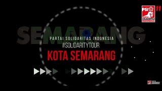 #SolidarityTour JAWA TENGAH - Kota Semarang