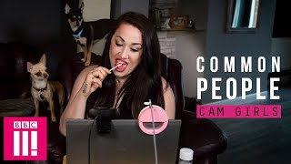 The World Of Cam Girls: Common People