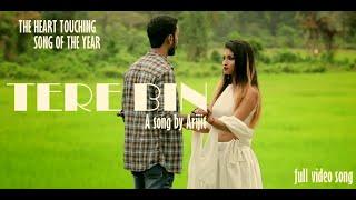TERE BIN | ARIJIT SHARMA | KRISHNARJUN | Romantic sad song | Music video 2018