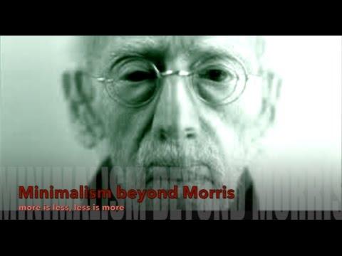 Minimalism beyond Morris