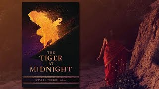 THE TIGER AT MIDNIGHT by Swati Teerdhala | Official Book Trailer