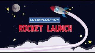 Rocket Launch Live Exploration | Museum of Aviation