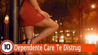 Top 10 Dependente Care Te Distrug Fara Sa Stii