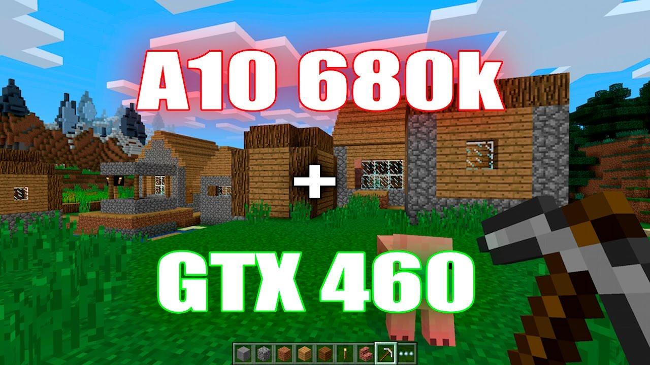 minecraft amd a10 680k gtx 460 youtube