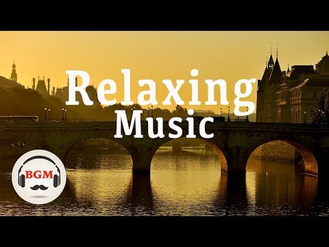 Relaxing  - Guitar & Piano  - Peaceful  - Background