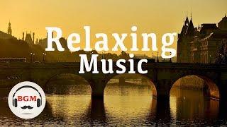 Baixar Relaxing Music - Guitar & Piano Music - Peaceful Music - Background Music