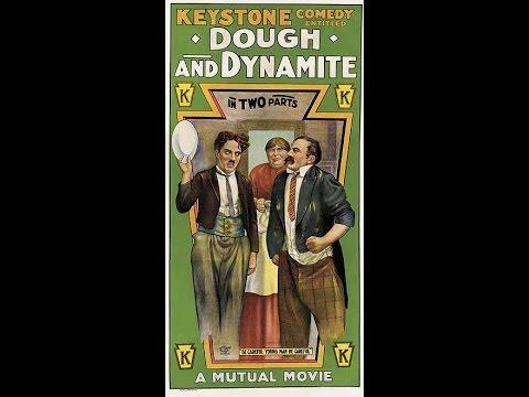 Dough and Dynamite w/ Charlie Chaplin [FULL][1080p]