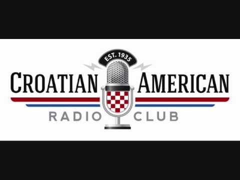 CROATIAN AMERICAN RADIO PROGRAM  05 28 2016