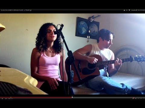 GLÁUCIA GOMES & BRUNO FILIPE - ♪ TEMPO♫