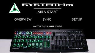 AIRA Start – SYSTEM-1m (a short tutorial)