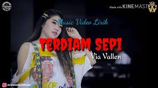 Gambar cover Via Vallen - Terdiam Sepi (Musik Video Lirik)