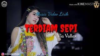 Via Vallen - Terdiam Sepi (Musik Video Lirik)