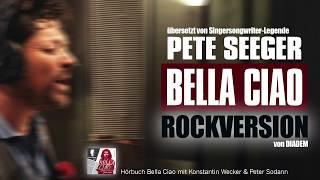 Bella Ciao - Pete Seeger (Rockversion) - ORIGINALE