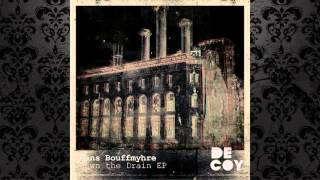 Hans Bouffmyhre - Down The Drain (Rebekah Remix) [DECOY RECORDS]
