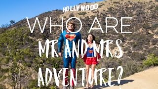 Who are Mr and Mrs Adventure?!
