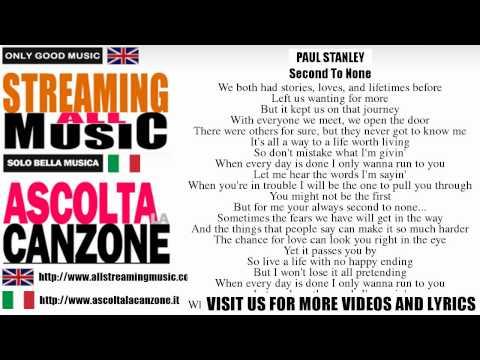Paul Stanley - Second To None (Lyrics / Testo)