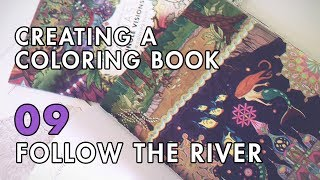 Creating A Coloring Book | VLOG 09: Follow The River