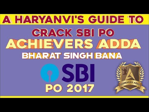 Achievers Adda - A Haryanvi's Guide To Crack SBI PO - Bharat Singh Bana (SBI PO 2017)