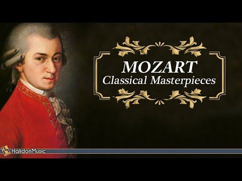Mozart - Classical Masterpieces (Historical Recordings)