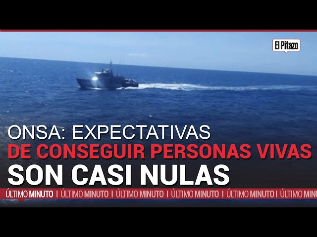ONSA sobre el caso La Tortuga: expectativas de conseguir personas con vida son casi nulas
