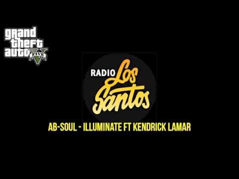 Radio GTA V: Los Santos - Ab-Soul, Illuminate ft. Kendrick Lamar