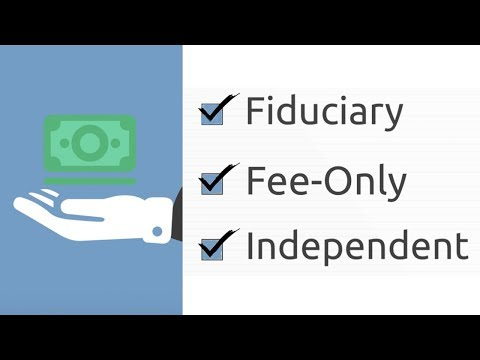 How to Choose a Financial Advisor? Fiduciary + Fee-Only + Independent