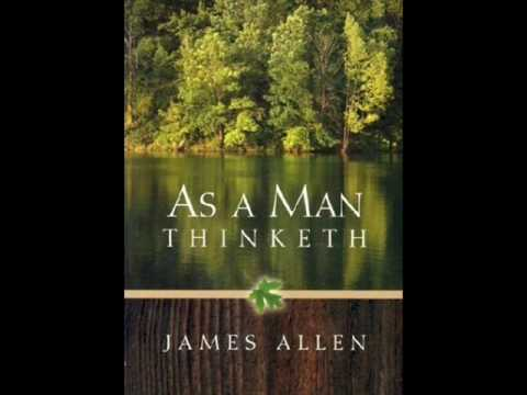 As A Man Thinketh 2- Thought and Character