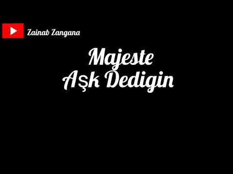 Majeste - Aşk Dediğin - مترجمة