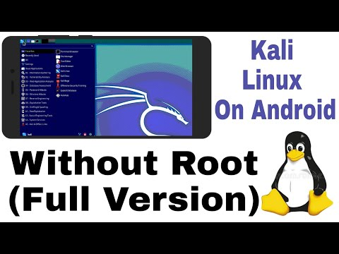 How To Install Kali Linux On Android Without Root (Full Version)