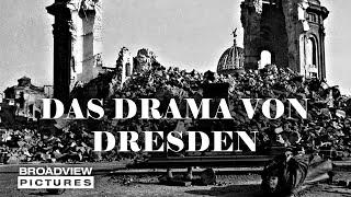 Das Drama von Dresden | Trailer | Broadview Pictures