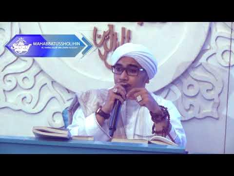 Al-Habib Segaf bin Umar Assegaf - Istighfar dan Sholawat
