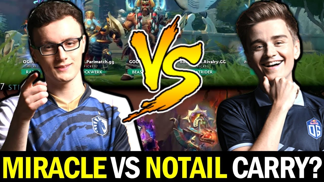MIRACLE vs N0TAIL in Ranked Game — OLD OG Carry Battle Dota 2 thumbnail