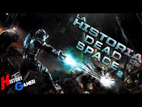 La Historia de Dead Space 2 │ History Gamer