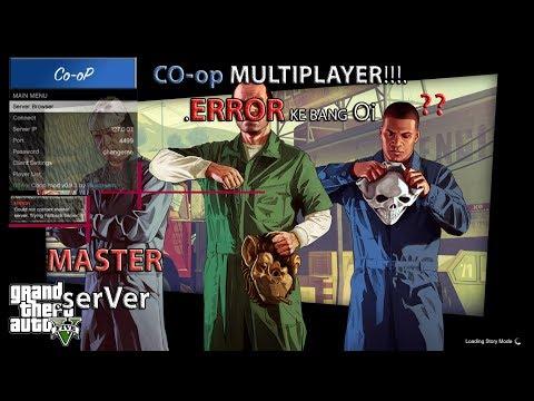 GTA 5 CO-OP : Senang Settlekan Error Connect to Master Server