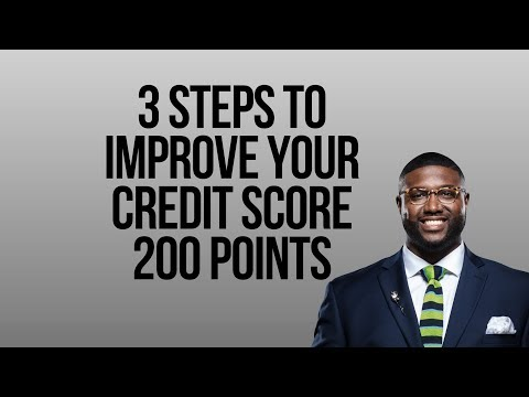 3 Critical Steps to Improve Your Credit | How to raise my credit score fast