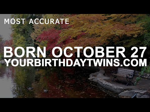 Born on October 27 | Birthday | #aboutyourbirthday | Sample