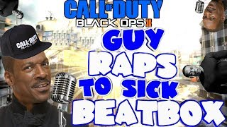 Funny Guy raps to SICK beatboxing on COD (BLACK OPS 2) Hilarious reactions