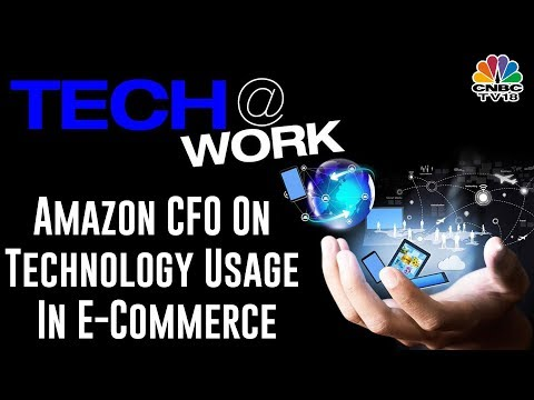 Amazon CFO On Use Of Technology In E commerce Cos & Role Of