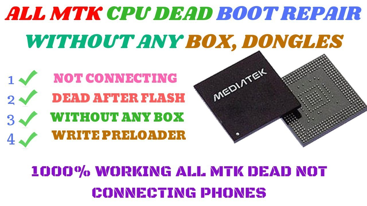 How To Repair MediaTek All Cpu Dead Boot/D321 Dead Not Connecting Tool/Fix  Without Any Box 2018