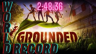 UPDATED WORLD RECORD | Grounded Speedrun Any% Solo | 2:48.36