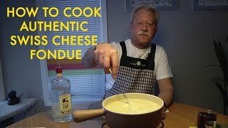 How To Cook Authentic Swiss Cheese Fondue
