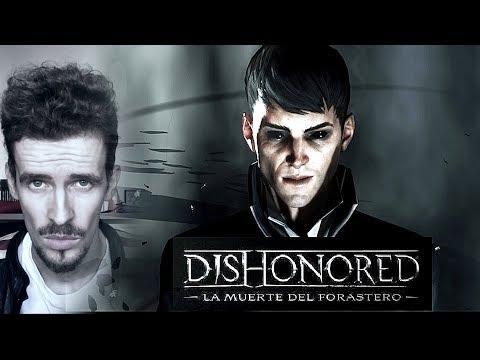 DISHONORED :LA MUERTE DEL FORASTERO ( 2017) - Análisis / crítica / reseña