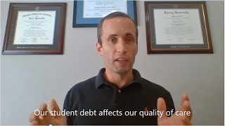 Does our student debt affect our quality of care?