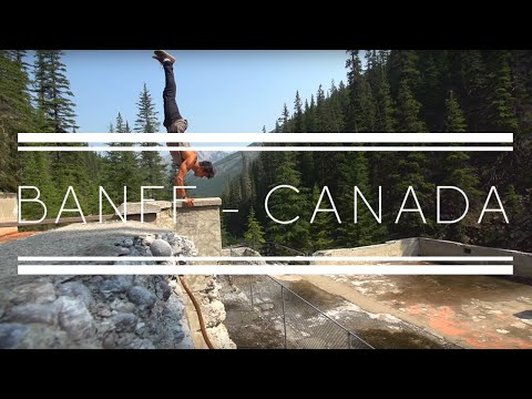 Banff Canada Ruins - Parkour, Travel, Freerunning & Adventure - Rikki Carman & Julia Henschel